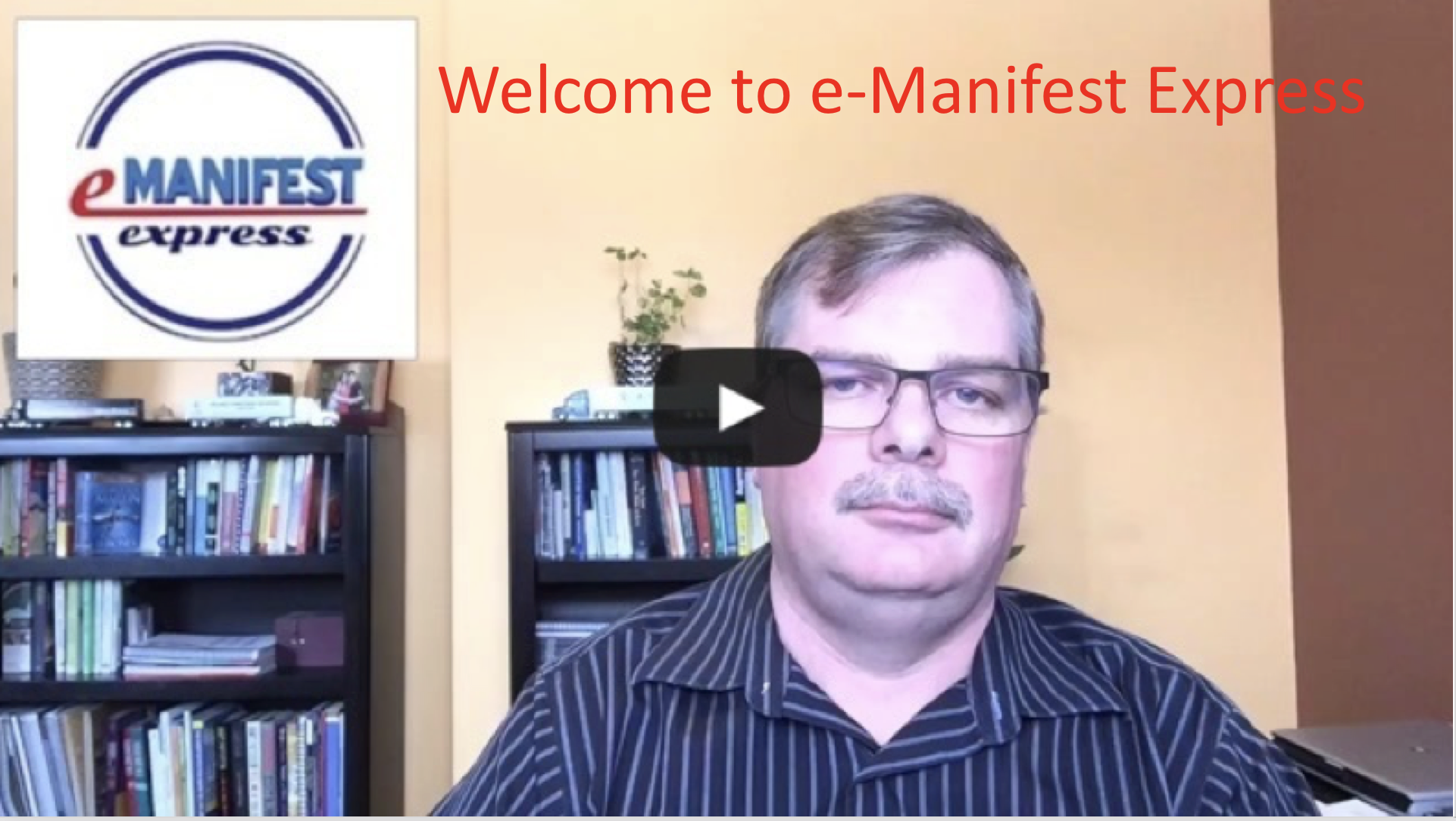 e-Manifest Welcome Video